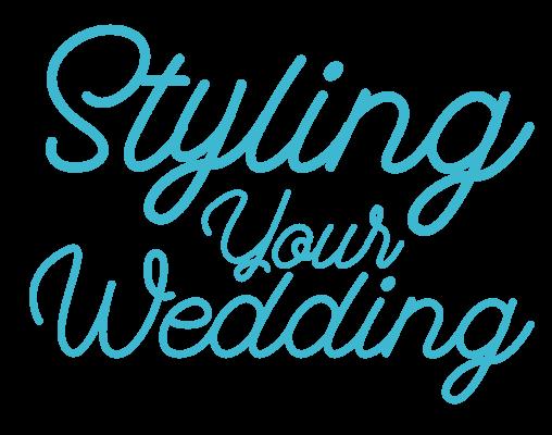 Styling a wedding